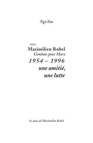 avec Maximilien Rubel, 1954-1996, une amitié, une