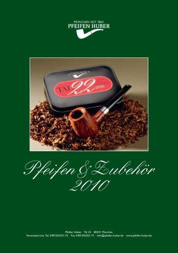 Pfeifen&Zubehör 2010 - Pfeifen Huber