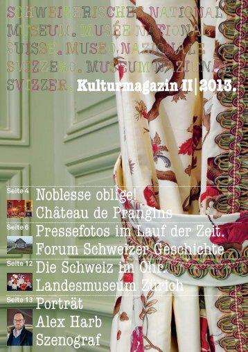 Kulturmagazin II|2013. Noblesse oblige! Château de Prangins ...