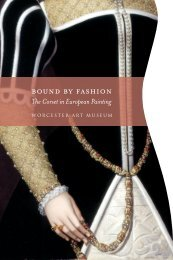 bound by fashion - Worcester Art Museum