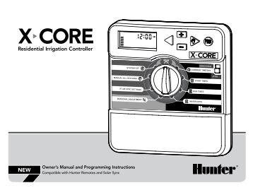 Hunter X-Core Timer Manual - Naiad Irrigation Systems Ltd