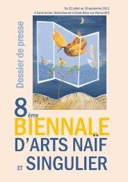 BIENNALE D'ARTS NAÏF ET SINGULIER - Art-Culture-France