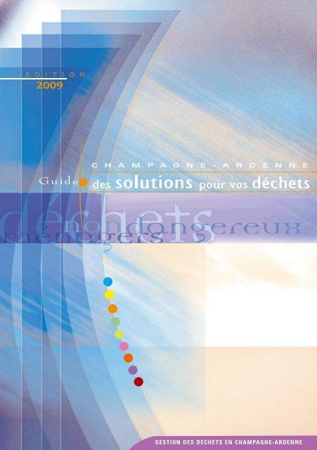 Guide Des Solutions Pour Vos Déchets Cr Champagne Ardenne