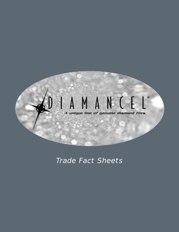 Download our Trade Fact Sheets - Diamancel Inc.