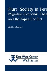 Plural Society in Peril: Migration, Economic Change ... - ScholarSpace