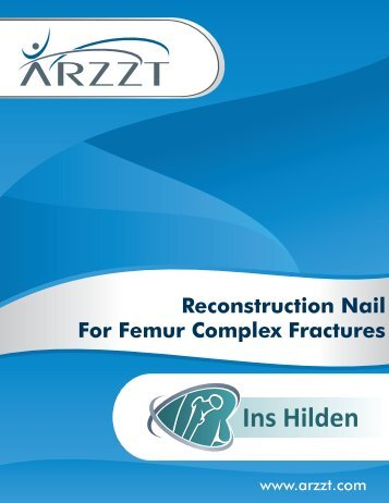 ARZZT TECHNIQUE RECONSTRUCTION NAIL