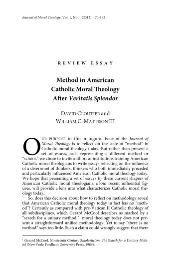 Method in American Catholic Moral Theology After Veritatis Splendor