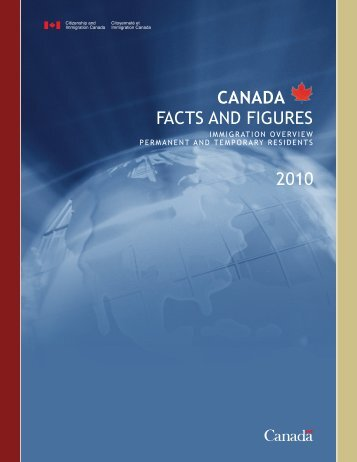 Canada Facts and Figures - Immigration Overview Permanent and ...