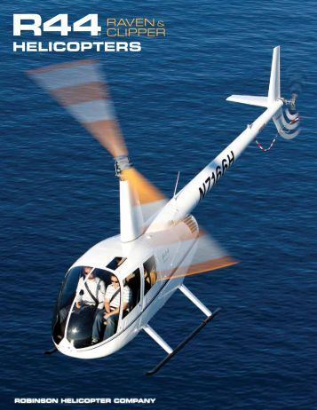 R44 Brochure - Robinson Helicopter Company