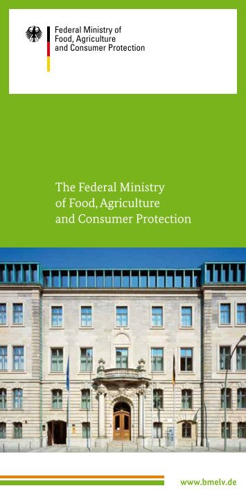 The Federal Ministry of Food, Agriculture and Consumer ... - BMELV