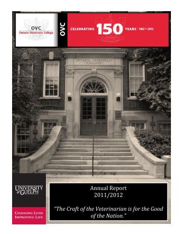 2012 Annual Report (pdf) - Ontario Veterinary College - University of ...