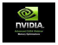 Advanced CUDA Webinar Memory Optimizations - Nvidia