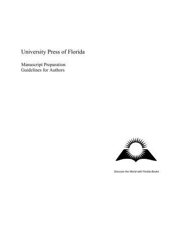 Manuscript Text Guidelines - University Press of Florida