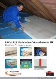 BACHL PUR Dachboden-Dämmelemente SPL - Karl Bachl GmbH ...