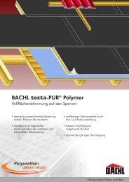 BACHL tecta-PUR® Polymer - Karl Bachl GmbH & Co KG