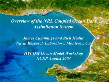 Overview of the NRL Coupled Ocean Data Assimilation ... - hycom