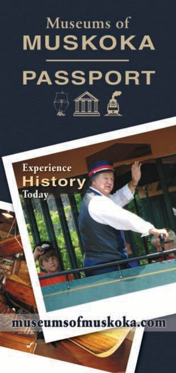 Download the Museums of Muskoka Passport - Woodchester Villa