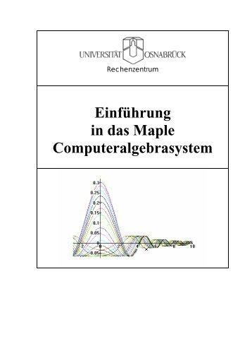 Einführung in Maple: 1. Arbeitsblatt
