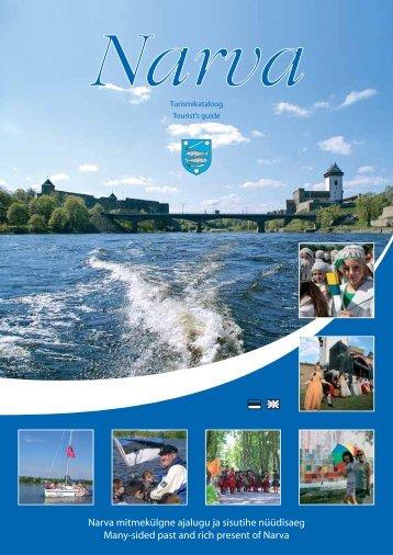 Narva mitmekülgne ajalugu ja sisutihe nüüdisaeg Many-sided past ...