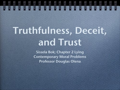 Truthfulness, Deceit, and Trust - Olena's