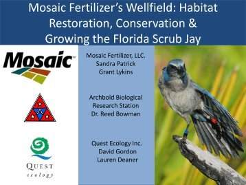Mosaic Fertilizer's Wellfield: Habitat Restoration, Conservation ...