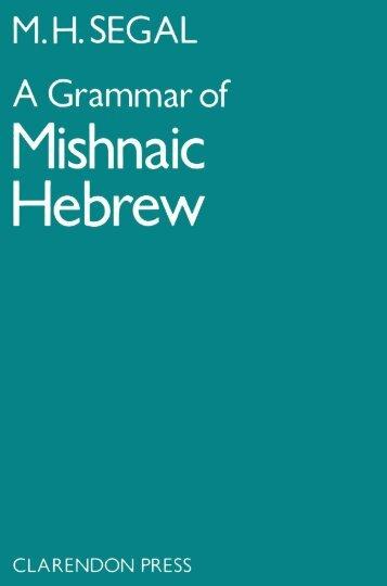 A Grammar of Mishnaic Hebrew