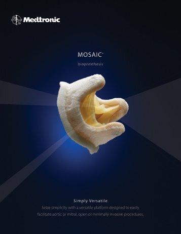 MOSAIC® - Medtronic Heart Valves