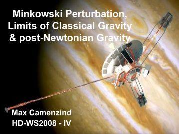 Minkowski Perturbation, Limits of Classical Gravity & post ...