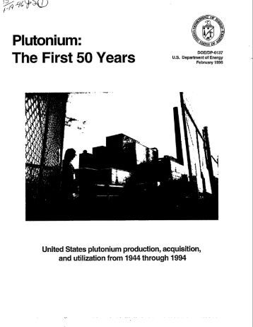 Plutonium: The First 50 Years - International Panel on Fissile Materials