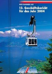 Jahresbericht 2004 - Rigi Bahnen