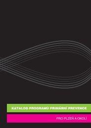 katalog programů primární prevence pro plzeň a ... - Bezpečné město