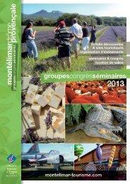 la brochure Groupes - Office de tourisme de Montélimar
