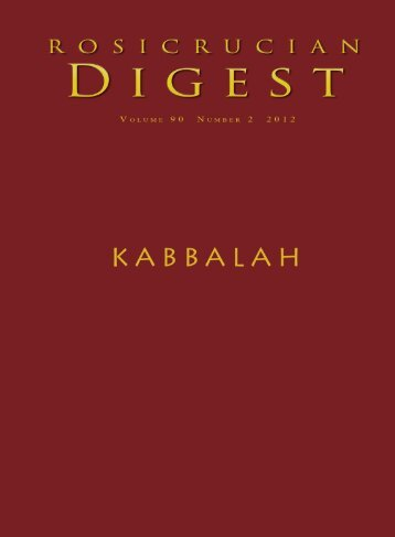 Rosicrucian Digest Vol 90 No 2 2012 Kabbalah - Rosicrucian Order