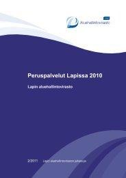 Peruspalvelut Lapissa 2010 (pdf 3,9 Mt) - Aluehallintovirastot