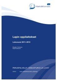 Lapin oppilaitokset. Lukuvuosi 2011 - 2012. - Aluehallintovirastot