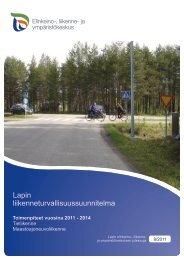 Lapin liikenneturvallisuussuunnitelma - Elinkeino-, liikenne- ja ...