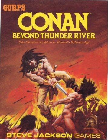 GURPS Conan Beyond Thunder River - e23 - Steve Jackson Games