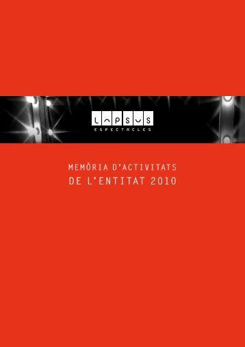 DE L'ENTITAT 2010 - Lapsus Espectacles