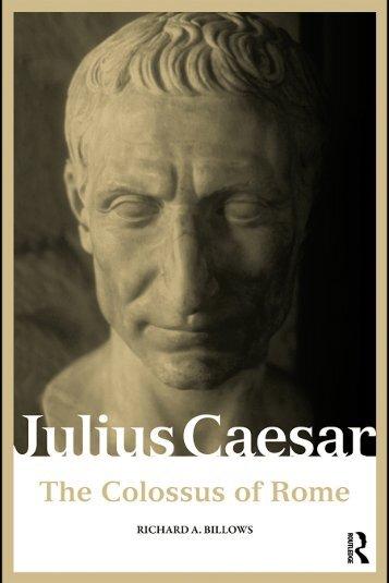 JULIUS CAESAR: THE COLOSSUS OF ROME - geopre