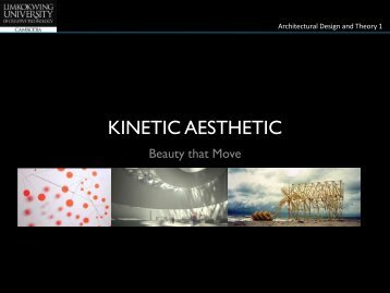Kinetic Aesthetic - Architecture & Interior Design