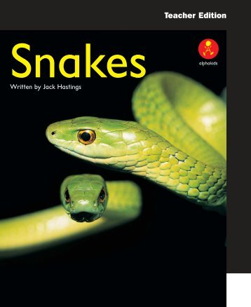 TE Snakes pages - Alpha Literacy