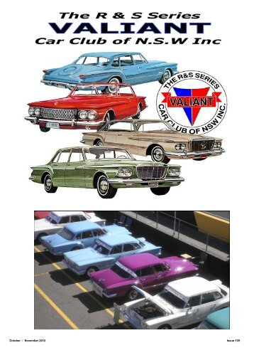 October / November 2012 Issue 155 - R&S Valiant Car Club (NSW)