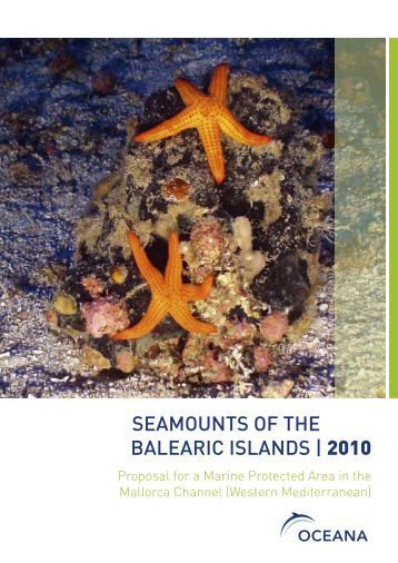 "Download ""Seamounts of the Balearic Islands | 2010"" - Oceana"