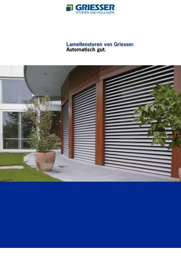 Lamellenstoren von Griesser. Mit der Umwelt im Einklang.