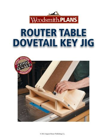 Drill press table woodsmith shop router table dovetail key jig woodsmith shop greentooth Images