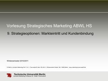 Vorlesung Strategisches Marketing ABWL HS - TU Berlin