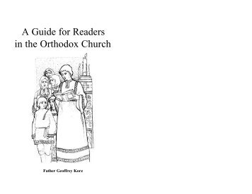 A Guide for Readers in the Orthodox Church - Saints of North ...