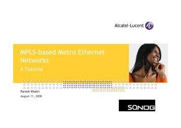 SANOG 12 - MPLS-based Metro Ethernet Networks