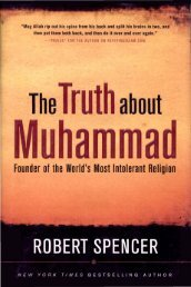 The Truth About Muhammad: Founder of the World's Most Intolerant ...