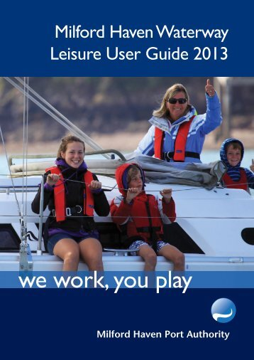 Leisure User Guide 2013 - Milford Haven Port Authority